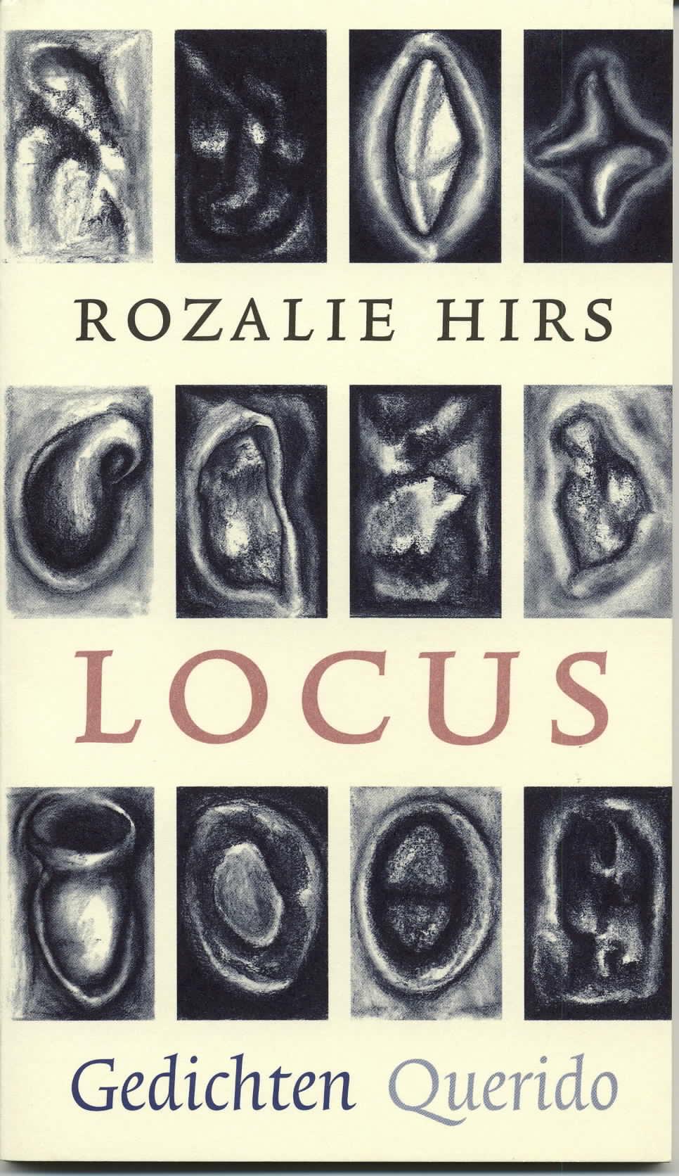 Rozalie Hirs: Locus (Amsterdam: Singeluitgeverijen|Querido, 1998)