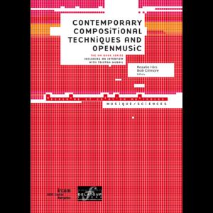 rozalie hirs: contemporary compositional techniques and openmusic (paris: delatour/ ircam musique et science series, 2009)