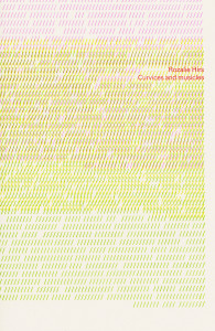 rozalie hirs: curvices and musicles (bleiswijk: studio 3005, 2013) chapbook cover