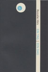 Rozalie Hirs: ein tag (Berlin: hochroth verlag, 2014) book cover