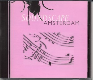 Soundscape Amsterdam (CEM, 1995)