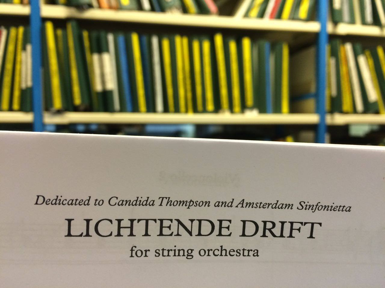 Rozalie Hirs: Closeup of the score Lichtende Drift (2014); Dedication to Candida Thompson and Amsterdam Sinfonietta, November 2014